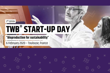 3rd edition TWB® START-UP DAY : Bioproduction for Sustainability